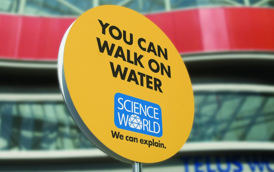 Science World, Walk on Water